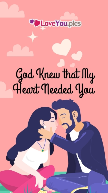 God Knew That My Heart Needed You