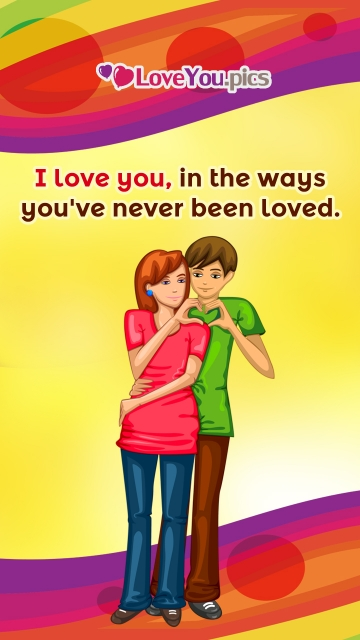 I Love You, In The Ways You