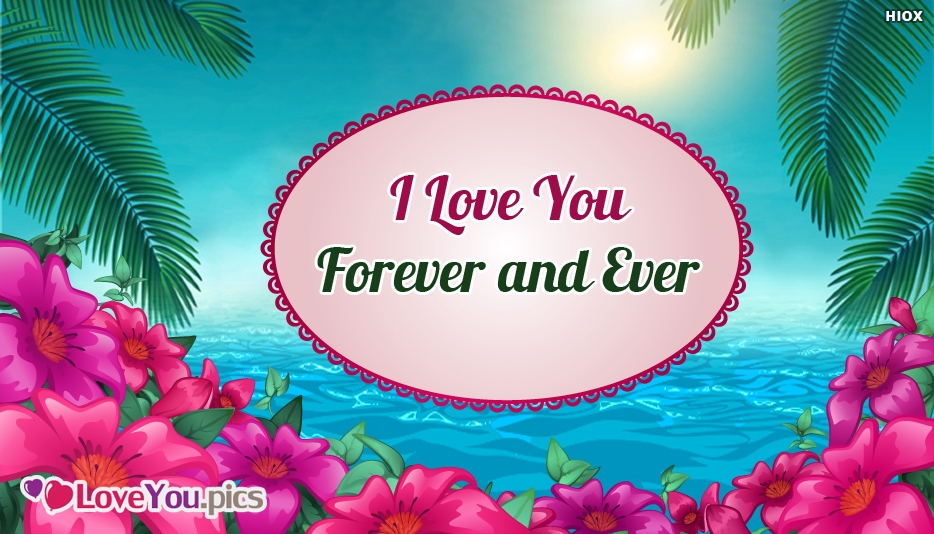 I Love You Forever and Ever Cute Message