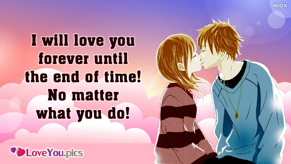 I Will Love You Forever Quotes with Kiss