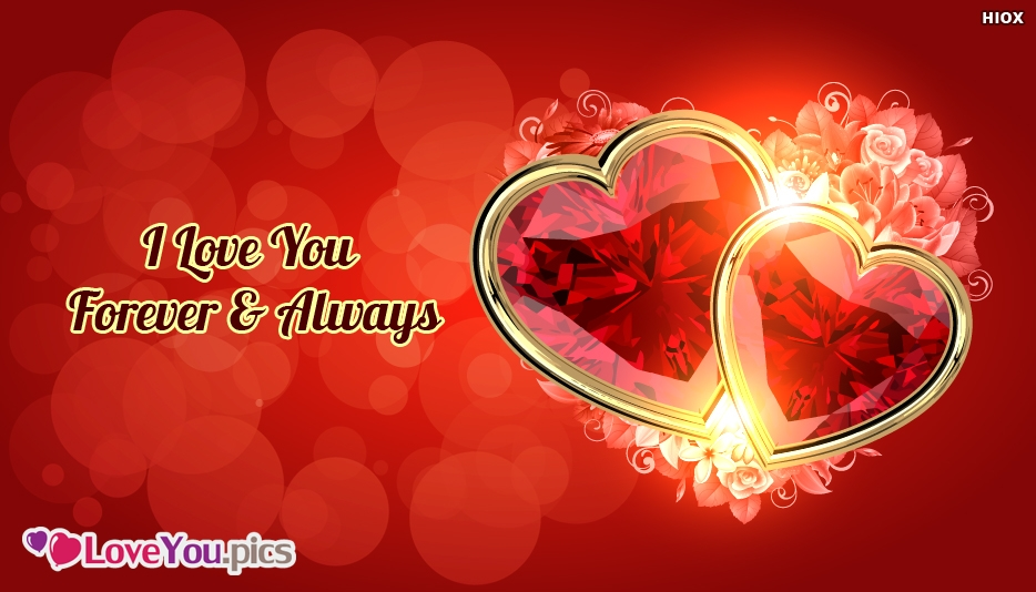 I Love You Forever and Always Image