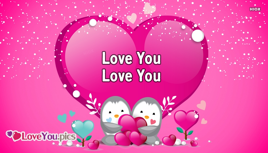 Love You Love You
