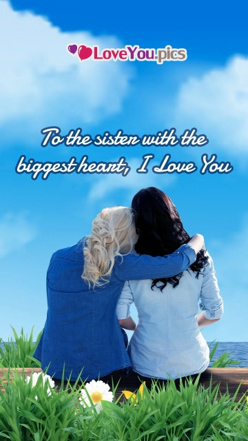 Love You Quotes For Sister