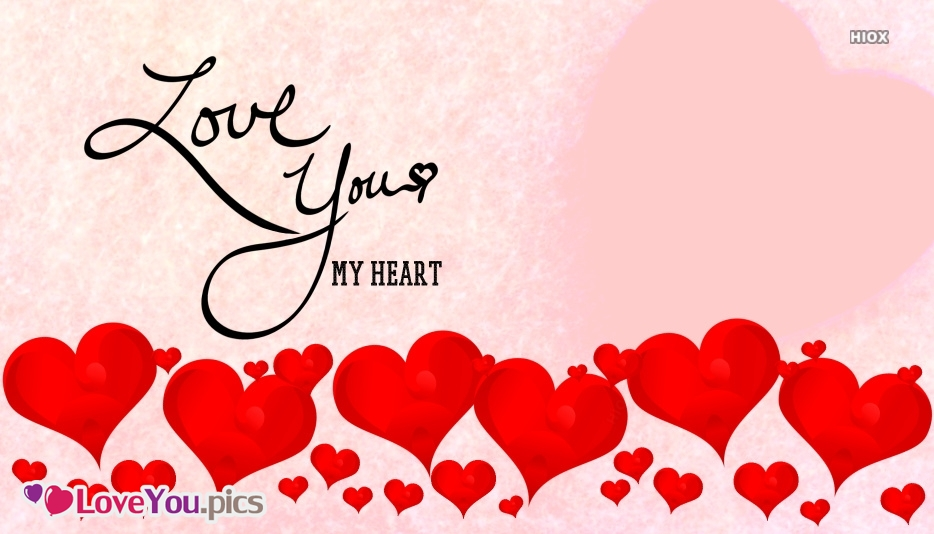 Love You To My Heart