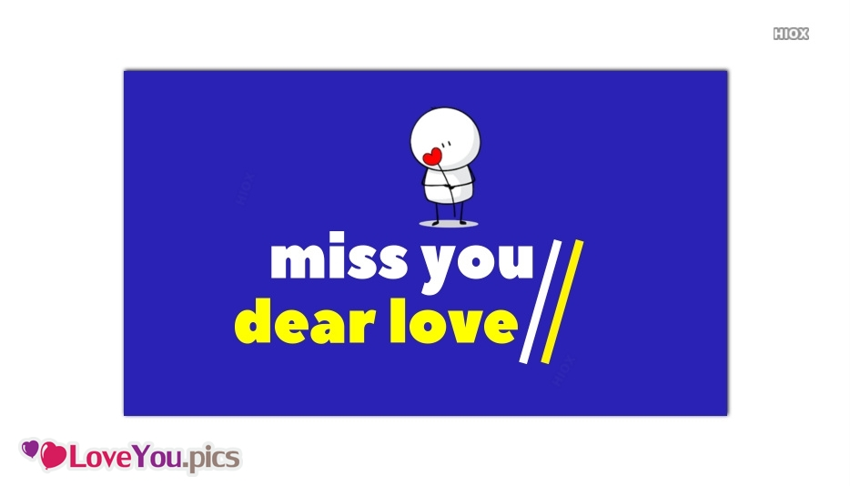 Love You And Miss You Images, Pictures