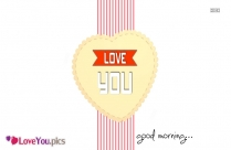 Good Morning For Someone You Love