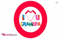 I Love You Grandpa Images