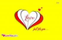 Just For You Heart