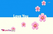 Love You Flower Pics