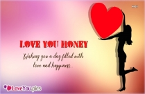 Love You Honey Wish You All Love And Happiness