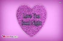 Love You With Good Night