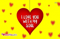Love You With My Soul Quotes