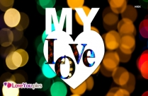 My Love Pic