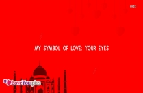 My Symbol Of Love: Your Eyes