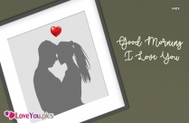 Romantic I Love You Good Morning
